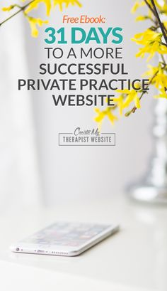 Free Ebook: 31 Days to a More Successful Private Practice Website | Create My Therapist Website