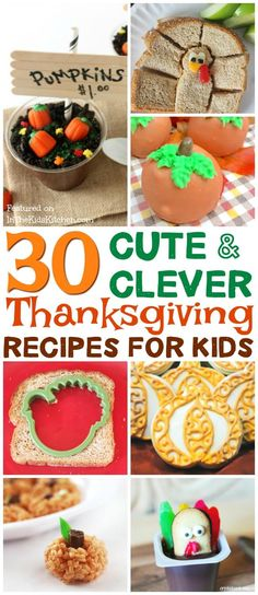 30+ Super Cute Thanksgiving Recipes for Kids