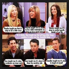 What friends (show) has taught me