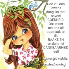 Good Morning Wishes, Good Morning Quotes, Lekker Dag, Evening Greetings, Afrikaanse Quotes, Goeie Nag, Goeie More, Special Quotes, Beautiful Landscapes
