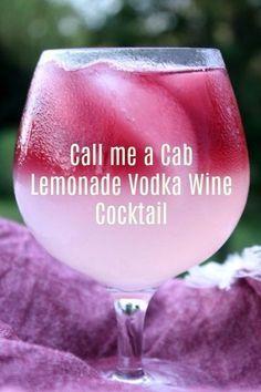 Call Me A Cab Vodka Lemonade Wine Cocktail Fun Saving & Cooking. Sweet lemonade and rich Cabernet Sauvignon mix together to make this Call Me A Cab Vodka Lemonade Wine Cocktail the taste of a summer sunset! Cocktails Vodka, Liquor Drinks, Cocktail Drinks, Lemonade Cocktail, Martinis, Vodka Mixed Drinks, Summer Wine Drinks, Vodka Lemonade Drinks, Pink Lemonade