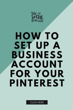Whether you have a personal one you want to convert or are creating a new Pinterest account for your business, you absolutely will want to have it be a business one. With these simple instructions, you can be on your way setting this up and creating website traffic to your business. Business Names, Business Tips, Online Business, Business Marketing, Social Media Marketing, Pinterest For Business, Virtual Assistant, Pinterest Marketing, Accounting