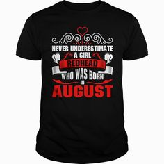 Never Underestimate A Girl #Redhead Who Was Born In T-Shirts,  Order HERE ==> https://www.sunfrogshirts.com/Names/136883065-995738714.html?47756,  Please tag & share with your friends who would love it,  #redhead cosplay, ginger weightloss, ginger drink  #posters, #kids, #parenting  redheads pinup, redheads stockings, redheads hot booties  #entertainment #food #drink #gardening #geek #hair #beauty #health #fitness #history