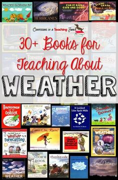 30+ books to help you with your weather unit planning in the elementary classroom.  Fiction and non-fiction, covering weather in general, clouds, extreme weather, and the water cycle  with links to purchase the books for your own classroom.