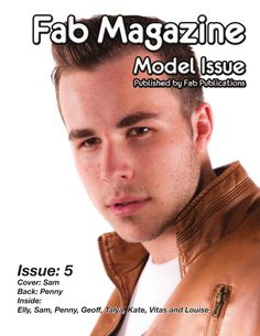 Fab Magazine Model Issue 5 is full of gorgeous girls and good looking guys from the Mid North Coast of New South Wales.  Cover: Sam Back: Penny Inside: Elly, Sam, Penny, Geoff, Talya, Kate, Vitas and Louise