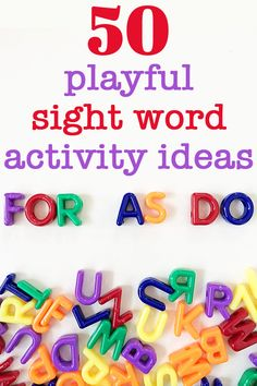 50 playful ideas for engaging beginning readers with high frequency sight word learning and spelling revision.