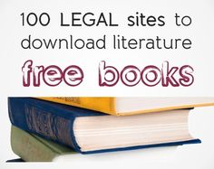 Free books: 100 legal sites to download literature | Just English…