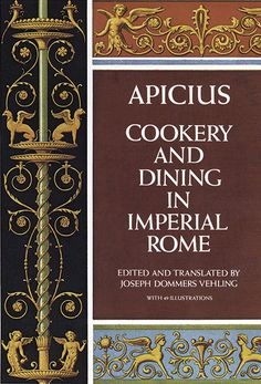 """Apicius – Cookery and Dining in Imperial Rome If you enjoy cookbooks or history as much as I do this is an absolute must for your collection. """"Apicius Cookery and Dining in Imper… Absinthe Recipe, Midevil Food, Roman Food, Ancient Recipes, Gourmet Cooking, Cooking Fish, Latin Food, Ancient Rome, Playlists"""