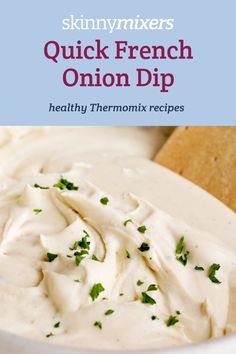 Skinnymixers Quick French Onion Dip Thermomix recipe is perfect for entertaining. Your guests will love this additive free, preservative free, gluten free dip that you can whip up in seconds! Dip Thermomix, Thermomix Recipes Healthy, Lchf, French Onion Dip, Low Carb Dinner Recipes, Appetisers, Dip Recipes, Recipe Collection, Mixer