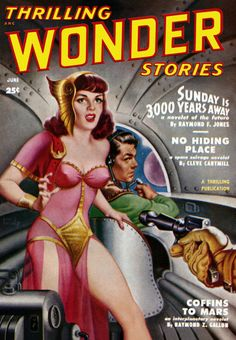 """Thrilling Wonder Stories - Sunday Is 3000 Years Away"" Glossy Vintage Sci-Fi Comic/Magazine Cover Art Print Science Fiction Magazines, Pulp Fiction Art, Science Fiction Art, Pulp Art, Science Writing, Fiction Novels, Comics Vintage, Vintage Posters, Vintage Ads"