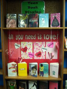 All you need is love - Teen Book Display