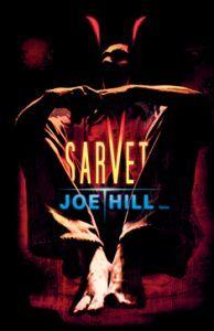 Joe Hill - Sarvet