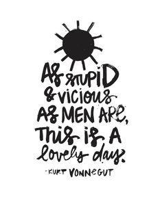 Kurt Vonnegut Quote // Original Artwork // by AllisonSabrie