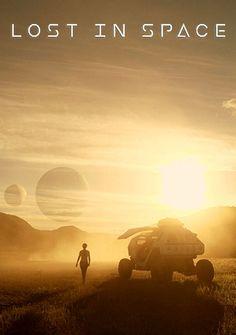 Затерянные В Космосе / Lost In Space (2018) - смотреть сериал онлайн бесплатно