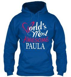 Tshirt Name Paula !!! Royal Sweatshirt Front