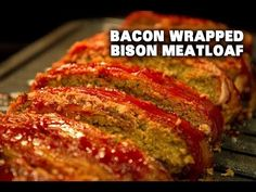 Bacon Wrapped Bison Meatloaf | BBQBros.net
