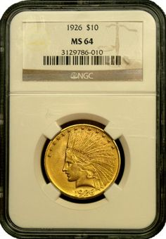 $10 Indian Gold Coin NGC/PCGS MS-64