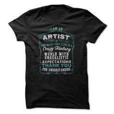 I am an ARTIST T Shirt, Hoodie, Sweatshirt