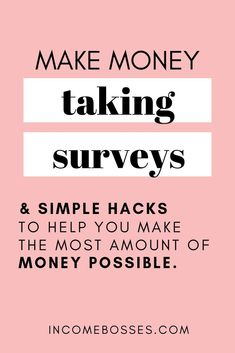 Need quick and easy money?  Make money with these 8 online survey sites that pay. Start making extra money from home without getting out of your PJs.  Read how you can start making money on the side with these easy money tips. Give your opinion and these online surveys with pay you money. #paidsurveys #surveysformoney #surveysthatpaycash #onlinesurveys #getmoney #howtogetmoney #extramoneyontheside #moneyearningideas #hustlemoney #hustle #makecash #workfromhome