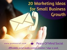 20 Marketing Ideas for Small Business Growth http://www.businessknowhow.com/marketing/marketingideas.htm Peace of Mind Social - Affordable social media content creation 7 days a week. #marketing #smallbusiness #growth #tips