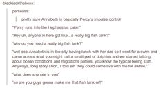 Be careful with your promises Percy. You really need Annabeth 24/7. xD