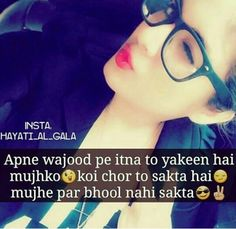 Mujhe bhi yakeen to h Attitude Quotes For Girls, Girl Attitude, Girl Quotes, My Poetry, Poetry Quotes, Urdu Poetry, Love Quates, Dear Diary Quotes, Girlish Diary