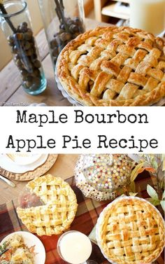 Thanksgiving Apple Pie Recipe & Thanksgiving Tablescape decorating tips from Pottery Barn. Maple Bourbon Apple Pie Recipe.