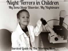 Night Terrors in Children: My Son's Sleep Disorder, My Nightmare