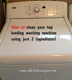 How To Clean your Top Loading Washing Machine! - Addicted 2 Savings 4 U