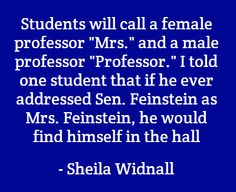 Widnall, an engineer and the first woman to head the U.S. Air Force, on the challenges faced by women in science. #women #SheilaWidnall #quote #USAirForce #AirForce