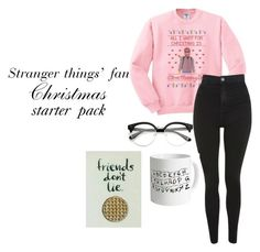 """""""Stranger things fan Christmas starter pack"""" by nata-88-01 on Polyvore featuring Topshop"""