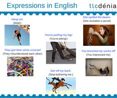 Expressions / idioms in English. Expresiones en inglés.