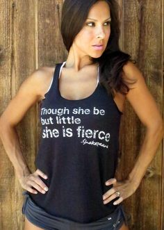 Though she be but little she is FIERCE.  $30.00, via Etsy.