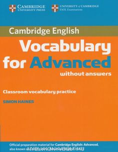 Cambridge English Vocabulary for Advanced (CAE) without Answers