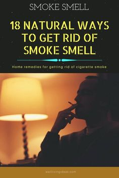 How to Get Rid of Smoke & Cigarette Smell