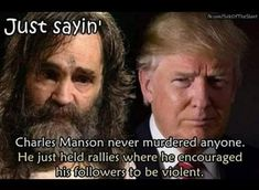 Drop your best anti-trump memes in the comments so I can give him fuel for his fire. Caricatures, Charles Manson, Truth Hurts, Republican Party, Donald Trump, At Least, Shit Happens, Sayings, Words