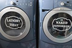 "Don't let laundry get you down! Add these vinyl decals to your washer and dryer for a little extra motivation to your loads of laundry. Each vinyl piece measures 11inches wide by 8inches high to fit perfectly on your front load washer and dryer. Designs are cut from the high quality vinyl to give a ""painted on"" look after installation."
