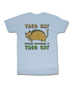Look what I found on #zulily! Blue 'Taco Cat Spelled Backward is Taco Cat' Tee - Men's Regular #zulilyfinds