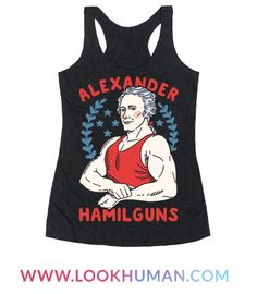 This funny Hamilton shirt is perfect for patriotic fitness freaks who love USA, Fourth Of July and the Hamilton musical, because Alexander Hamilton is the best and Alexander Hamilguns is the best Hamilpun there is. This patriotic shirt is great for fans of fitness shirts, fourth of july shirts and patriotic shirts.