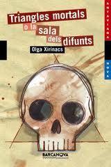 Triangles mortals o la sala dels difunts, Olga Xirinacs