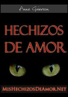 Hechizos De Amor PDF, Libro por Anne Grierson