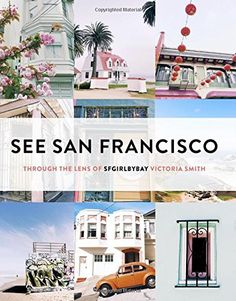 See San Francisco: Through the Lens of SFGirlbyBay by Victoria Smith http://www.amazon.com/dp/1452138206/ref=cm_sw_r_pi_dp_53Qivb0HH0XCE