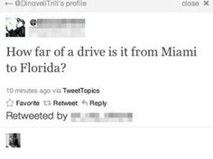 This person who needs to consult a map. | 19 People Who Shouldn't Be Allowed To Tweet Anymore