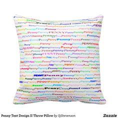 Penny Text Design II Throw Pillow