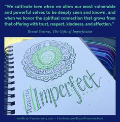 The Gift Of Imperfection, Spiritual Connection, Graphic Quotes, Vulnerability, Best Quotes, Im Not Perfect, Encouragement, Spirituality, Graphics