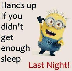No sleep...