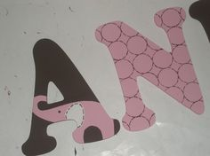 Perfect letters for Kinsey's room. Now I just need to find someone crafty that can do it!