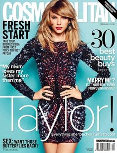 Following up a banner year in 2015, Taylor Swift is featured on the front of Cosmopolitan Australia's February 2016 edition. Description from shymagazine.com. I searched for this on bing.com/images