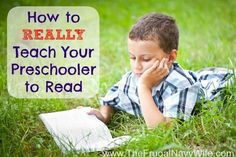 How to REALLY Teach Your Preschooler to Read - great tips to have your little one reading before they go into Kindergarten!