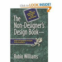 The Non-Designer's Design Book (3rd Edition): Robin Williams: 9780321534040: Amazon.com: Books